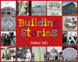 Building Stories, by Isabel Hill